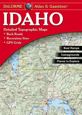 Idaho - Delorme 3rd /E - Rand McNally, and Delorme Publishing Company, and Delorme Mapping Company