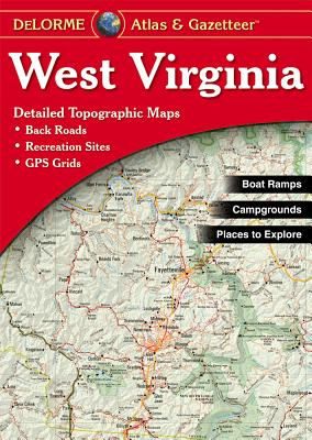 West Virginia - Delorm - Rand McNally, and Delorme Publishing Company, and DeLorme