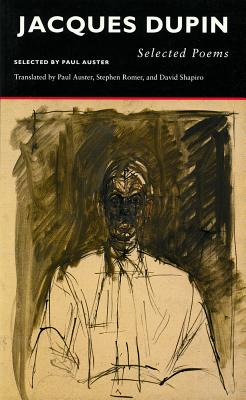 Selected Poems - Dupin, Jacques, and Romer, Stephen (Translated by), and Shapiro, David (Translated by)