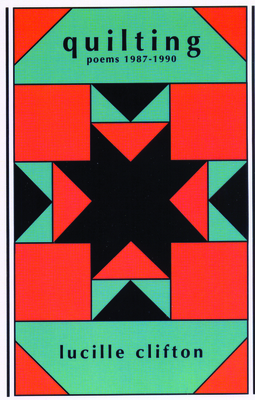 Quilting: Poems 1987-1990 - Clifton, Lucille