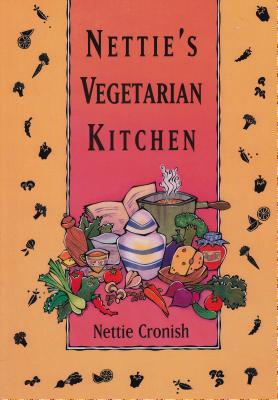 Nettie's Vegetarian Kitchen - Cronish, Nettie