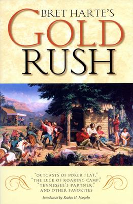 Bret Harte's Gold Rush - Harte, Bret
