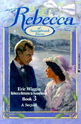 Rebecca Returns to Sunnybrook - Wiggin, Eric E