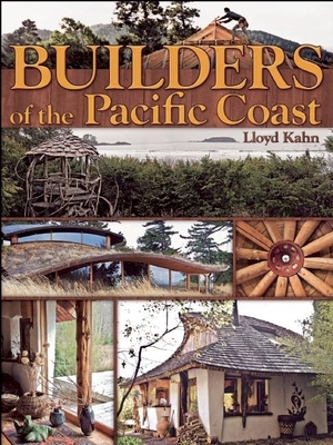 Builders of the Pacific Coast - Kahn, Lloyd