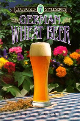 German Wheat Beer - Warner, Eric, and Eric, Warner