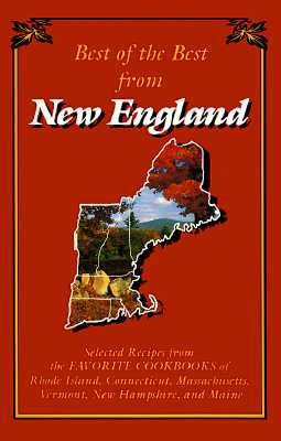Best of the Best from New England - Quail Ridge Press, and McKee, Gwen (Editor), and Moseley, Barbara (Editor)