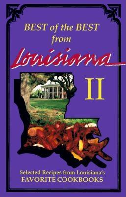 Best of the Best from Louisiana: Selected Recipes from Louisiana's Favorite Cookbooks - McKee, Gwen (Editor), and Moseley, Barbara (Editor)