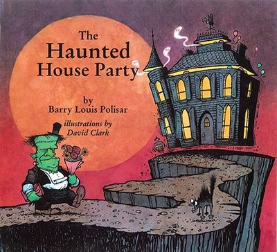 The Haunted House Party - Polisar, Barry Louis