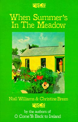 When Summer's in the Meadow - Williams, Niall, and Breen, Christine, and Breem, Christine