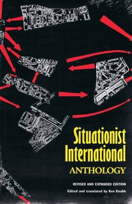Situationist International Anthology - Knabb, Ken (Editor)