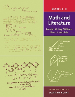 Math and Literature, Grades 6-8 - Bay-Williams, Jennifer M, and Martinie, Sherri L