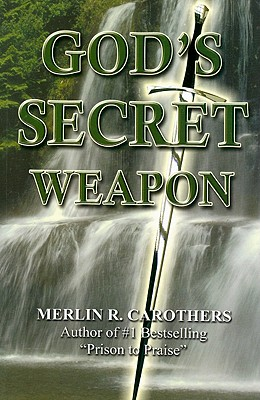 God's Secret Weapon - Carothers, Merlin