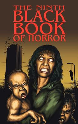 The Ninth Black Book of Horror - Black, Charles (Editor), and Bestwick, Simon (Contributions by), and Finch, Paul (Contributions by)