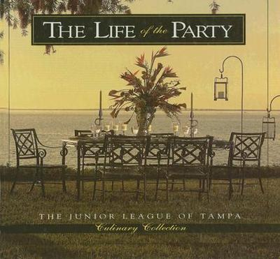 The Life of the Party - Junior League of Tampa