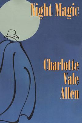 Night Magic - Allen, Charlotte Vale