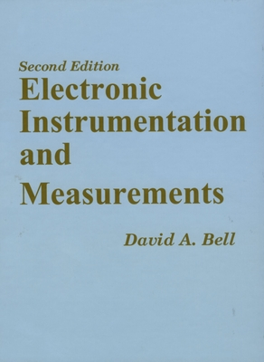 Electronic Instrumentation and Measurements - Bell, David A