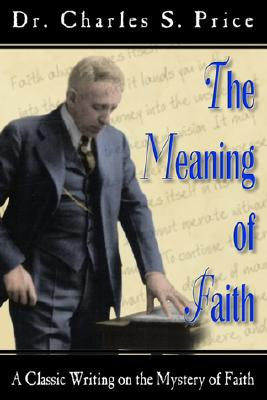 Meaning of Faith - Price, Charles