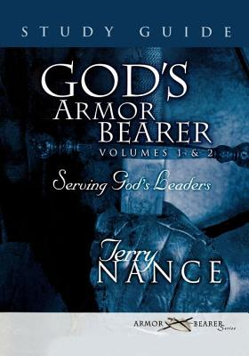 God's Armor Bearer Volumes 1 & 2 Study Guide - Nance, Terry