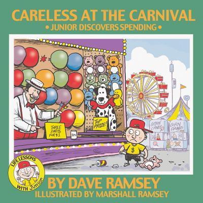 Careless at the Carnival: Junior Discovers Spending - Ramsey, Dave
