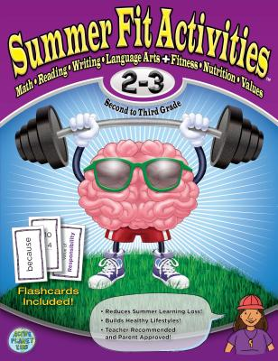 Summer Fit, Grades 2-3: Exercises for the Brain and Body While Away from School - Terrill, Kelly, and Marin, Portia