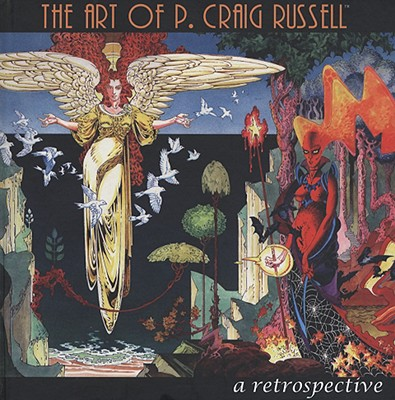 The Art of P. Craig Russell: A Retrospective - Pruett, Joe (Editor), and Dabbs, Doug, and Doster, April