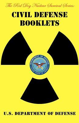 Civil Defense Booklets - U S Department of Defense, Department Of Defense, and Stone, Jack (Selected by)