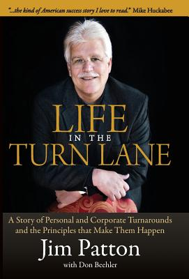 Life in the Turn Lane - Patton, Jim, and Beehler, Don