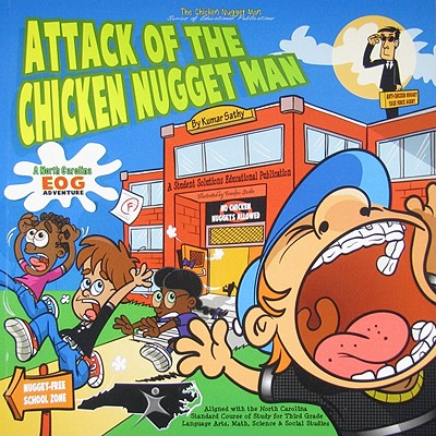 Attack of the Chicken Nugget Man: A North Carolina Eog Adventure - Sathy, Kumar