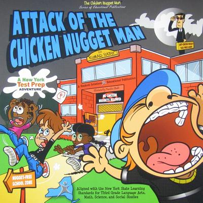 Attack of the Chickem Nugget Man: A New York Test Prep Adventure - Sathy, Kumar