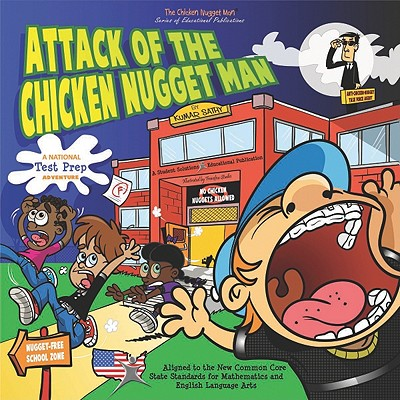 Attack of the Chicken Nugget Man: A National Test Prep Adventure - Sathy, Kumar R