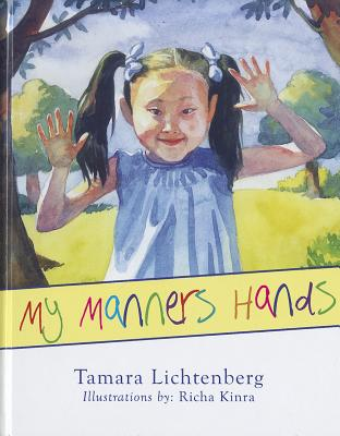 My Manners Hands - Lichtenberg, Tamara