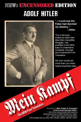 Mein Kampf: The New Ford Translation - Hitler, Adolf, and Ford, Michael (Editor)
