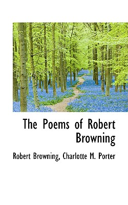 The Poems of Robert Browning - Browning, Robert