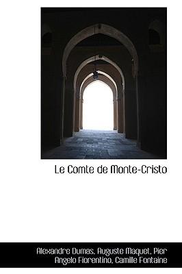 Le Comte de Monte-Cristo - Dumas, Alexandre