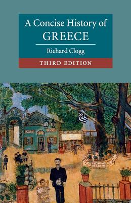 A Concise History of Greece - Clogg, Richard
