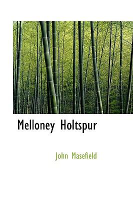 Melloney Holtspur - Masefield, John