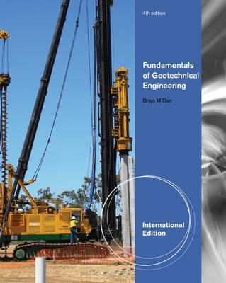 Fundamentals of Geotechnical Engineering - Das, Braja M.