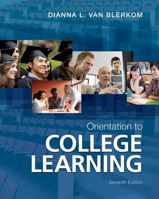 Orientation to College Learning - Van Blerkom, Dianna L