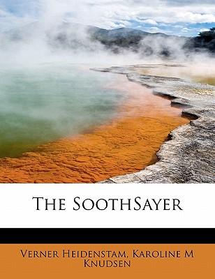 The Soothsayer - Heidenstam, Verner, and Knudsen, Karoline M