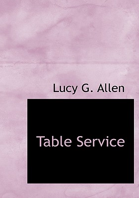 Table Service - Allen, Lucy G