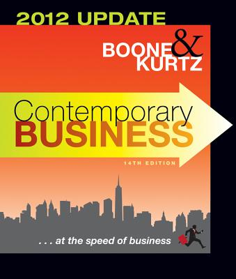 Contemporary Business: 2012 Update - Boone, Louis E, and Kurtz, David L