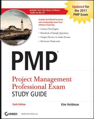 PMP: Project Management Professional Exam Study Guide - Heldman, Kim