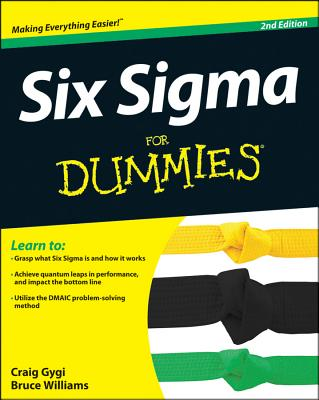 Six SIGMA for Dummies - Gygi, Craig, and Williams, Bruce, and DeCarlo, Neil