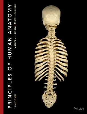 Principles of Human Anatomy - Tortora, Gerard J, and Nielsen, Mark