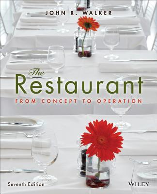 The Restaurant: From Concept to Operation - Walker, John R
