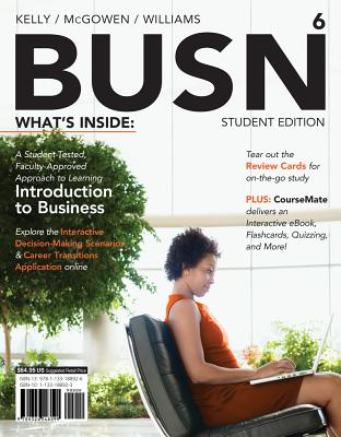 Busn 6 (with Coursemate Printed Access Card) - Kelly, Marcella, and McGowen, Jim, and Williams, Chuck