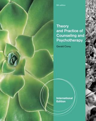 Theory and Practice of Counseling and Psychotherapy - Corey, Gerald