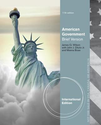 American Government: Brief Version - Wilson, James Q.