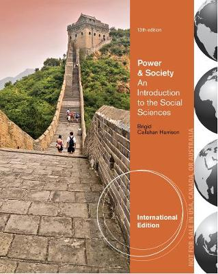 Power and Society: An Introduction to the Social Sciences - Harrison, Brigid