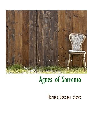 Agnes of Sorrento - Stowe, Harriet Beecher, Professor